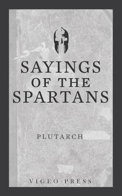 Sayings of the Spartans (Paperback)