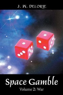Space Gamble: Volume 2: War (Paperback)