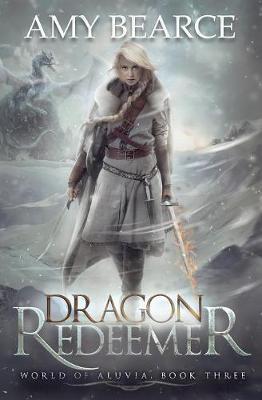 Dragon Redeemer - World of Aluvia 3 (Paperback)