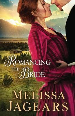 Romancing the Bride - Frontier Vows 1 (Paperback)