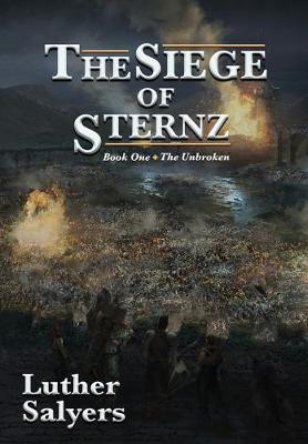 The Siege of Sternz (Hardback)