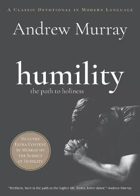 Humility: The Path to Holiness - Tole Faith Building Classics (Paperback)