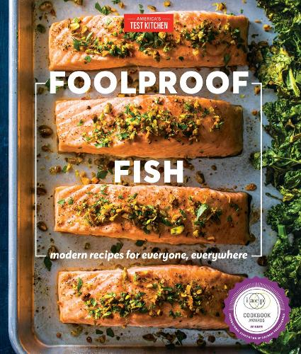 Foolproof Fish: Modern Recipes and Essential Techniques (Hardback)