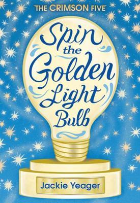 Spin the Golden Light Bulb (Paperback)