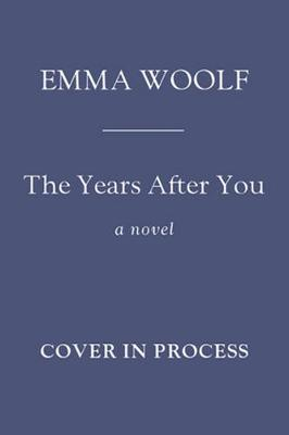 The Years After You (Hardback)