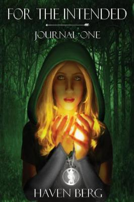 For the Intended: Journal One - For the Intended 1 (Paperback)