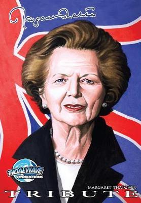 Tribute: Margaret Thatcher - Tribute (Paperback)