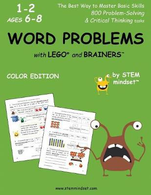 Word Problems with Lego and Brainers Grades 1-2 Ages 6-8 Color Edition (Paperback)