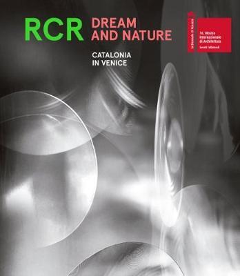 RCR. Dream and Nature (Paperback)