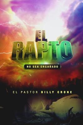 El Rapto: No Se Deje Enga ar (Paperback)