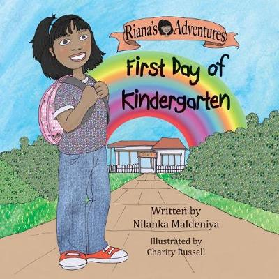 Riana's Adventures - First Day of Kindergarten - Riana's Adventures (Paperback)