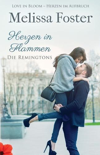 Herzen in Flammen - Die Remingtons 3 (Paperback)