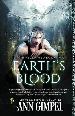 Earth's Blood: Dystopian Urban Fantasy - Earth Reclaimed 2 (Paperback)