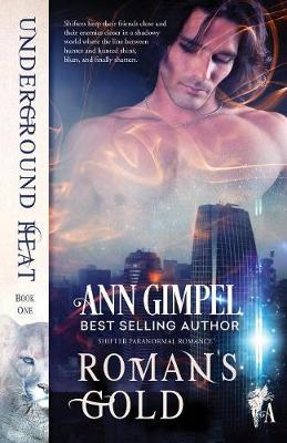 Roman's Gold: Shifter Paranormal Romance - Underground Heat 1 (Paperback)