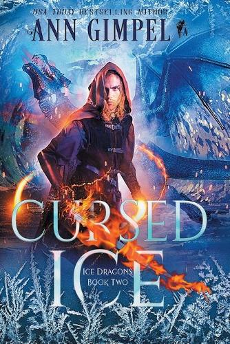 Cursed Ice: Paranormal Fantasy - Ice Dragons 2 (Paperback)