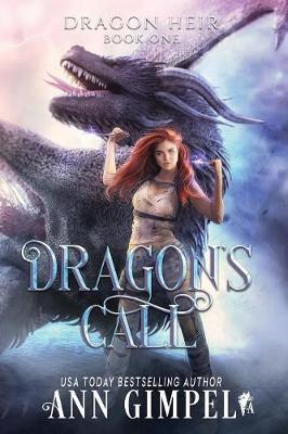 Dragon's Call: Dystopian Fantasy - Dragon Heir 1 (Paperback)