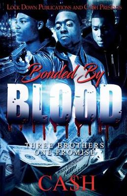 Bonded by Blood: Three Brothers, One Promise (Paperback)
