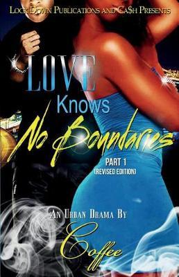 Love Knows No Boundaries - Love Knows No Boundaries 1 (Paperback)