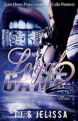 Loyal to the Game 2 - Loyal to the Game 2 (Paperback)