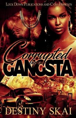 Corrupted by a Gangsta (Paperback)