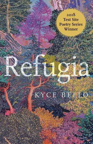 Refugia: Poems - Test Site Poetry Series (Paperback)