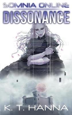 Dissonance: Somnia Online (Hardback)