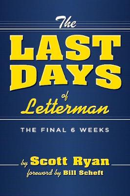 The Last Days Of Letterman (Paperback)