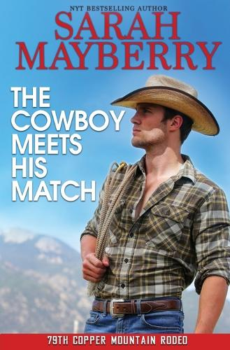 The Cowboy Meets His Match (Paperback)