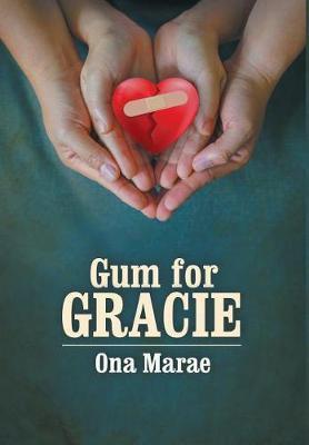 Gum For Gracie (Hardback)