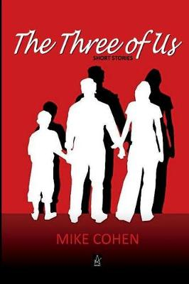 The Three of Us: Short Stories (Paperback)