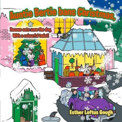 Auntie Bertie Bans Christmas (Paperback)