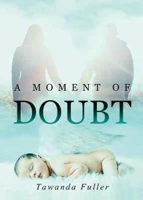 A Moment of Doubt (Paperback)