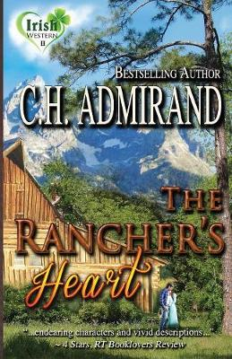 The Rancher's Heart Large Print - Irish Western Series Large Print 2 (Paperback)