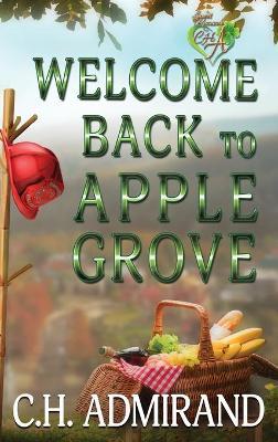 Welcome Back to Apple Grove Large Print - Sweet Small Town USA 3 (Hardback)