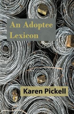 An Adoptee Lexicon (Paperback)