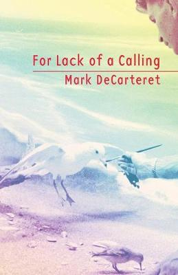 For Lack of a Calling (Paperback)