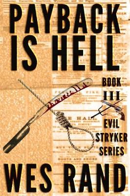 Payback Is Hell: Evil Stryker Series Book 3 (Paperback)