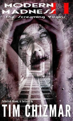 Modern Madness II: The Screaming Virgins (Hardback)