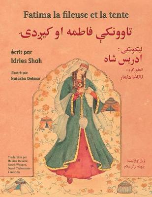 Fatima La Fileuse Et La Tente: French-Pashto Edition - Hoopoe Teaching-Stories (Paperback)