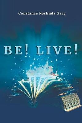 Be! Live! (Paperback)