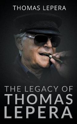 The Legacy of Thomas Lepera: My Pale Ghost My Confessor (Paperback)