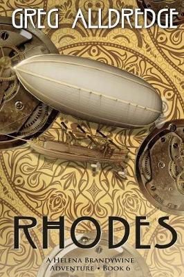 Rhodes: A Helena Brandywine Adventure - Helena Brandywine Adventure 6 (Paperback)