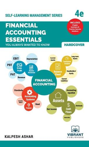 Financial Accounting Essentials You Always Wanted To Know: 4th Edition - Self Learning Management 8 (Hardback)