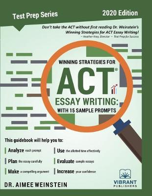 Winning Strategies For ACT Essay Writing: With 15 Sample Prompts - Test Prep 23 (Paperback)