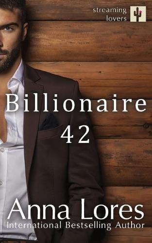 Billionaire 42 - Streaming Lovers 1 (Paperback)