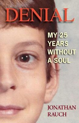 Denial: My 25 Years Without a Soul (Paperback)