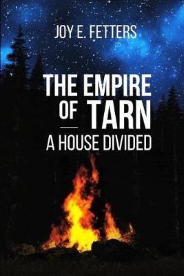 The Empire of Tarn: A House Divided (Paperback)