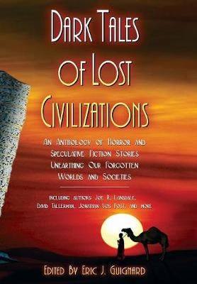 Dark Tales of Lost Civilizations (Hardback)