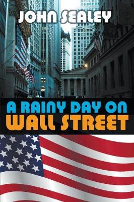 A Rainy Day on Wall Street (Paperback)