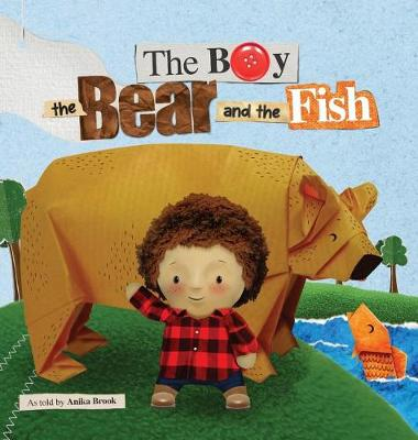 The Boy the Bear and the Fish (Hardback)